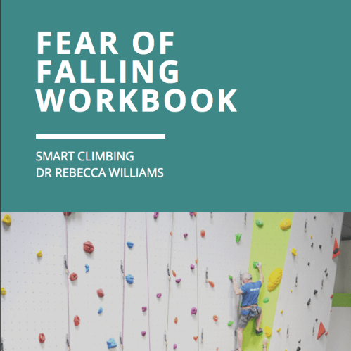 Smart Climbing Fear of Falling Workbook Dr Rebecca Williams